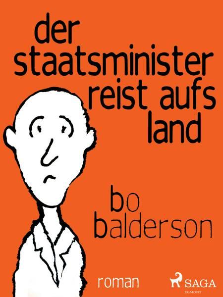 Der Staatsminister reist aufs Land af Bo Balderson