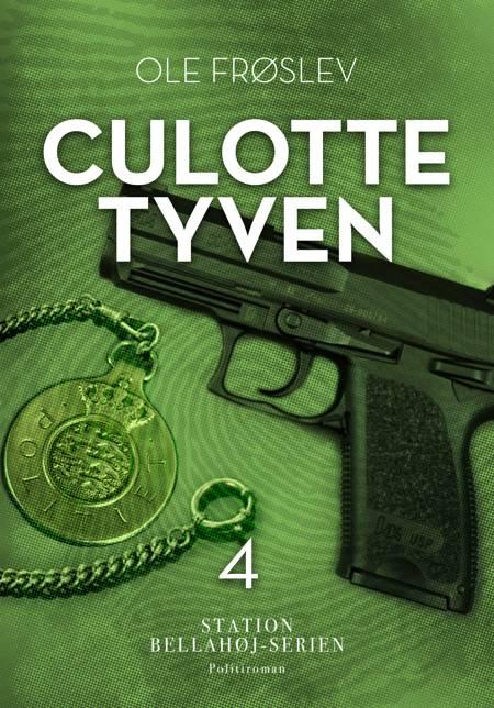 Culotte-tyven af Ole Frøslev og Christensen