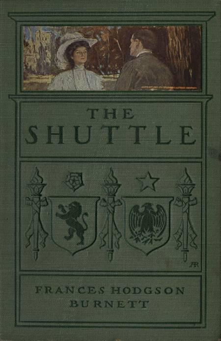 The Shuttle af Frances Hodgson Burnett