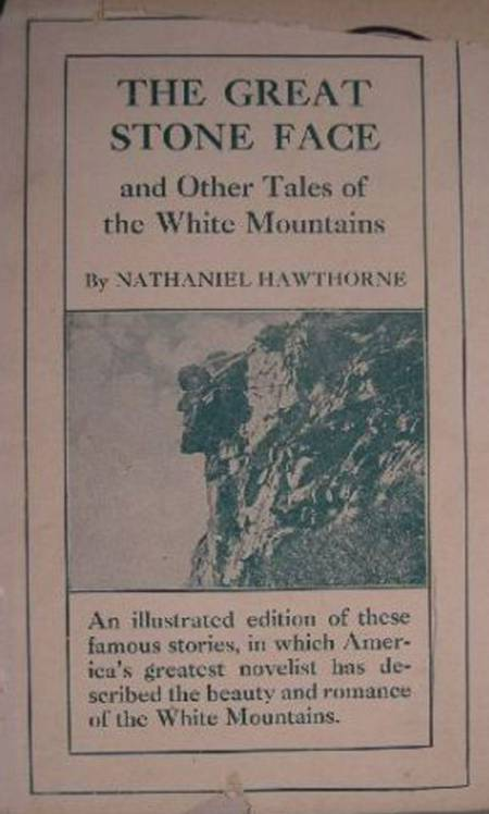 The Great Stone Face and Other Tales of the White Mountains af Nathaniel Hawthorne