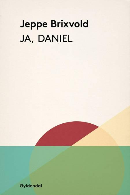 Ja, Daniel af Jeppe Brixvold