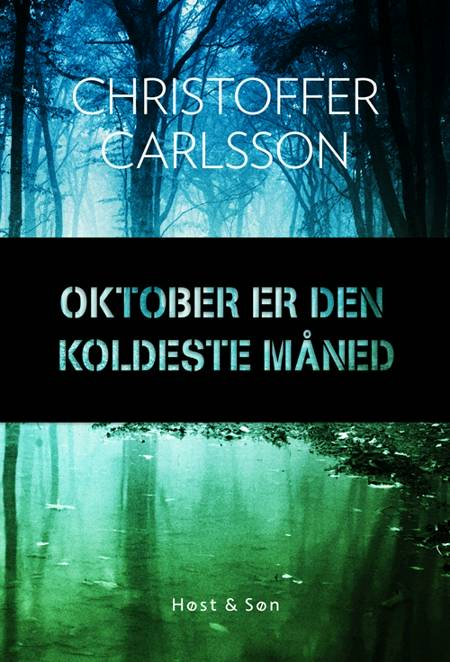 Oktober er den koldeste måned af Christoffer Carlsson