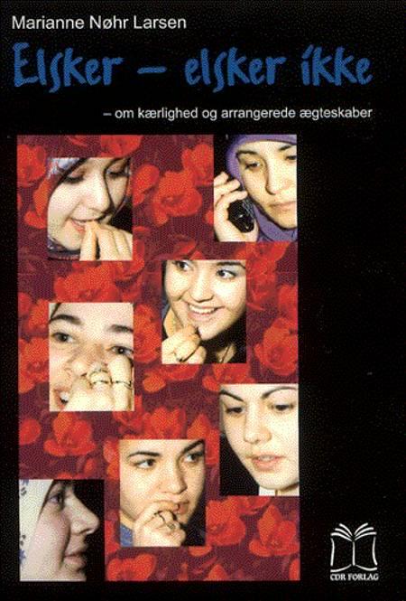Elsker - elsker ikke af Per Straarup Søndergaard og Marianne Nøhr Larsen