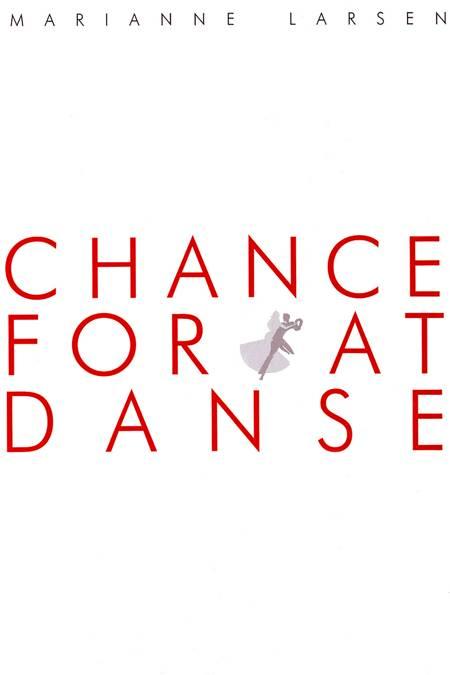 Chance for at danse af Marianne Larsen