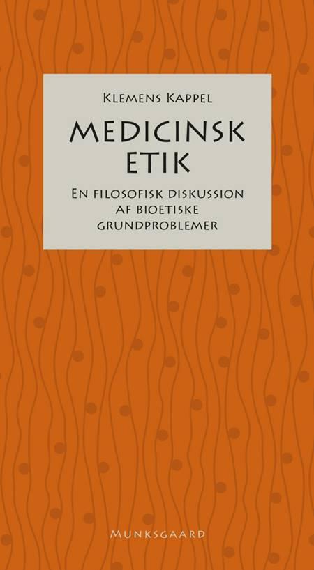 Medicinsk etik af Klemens Kappel