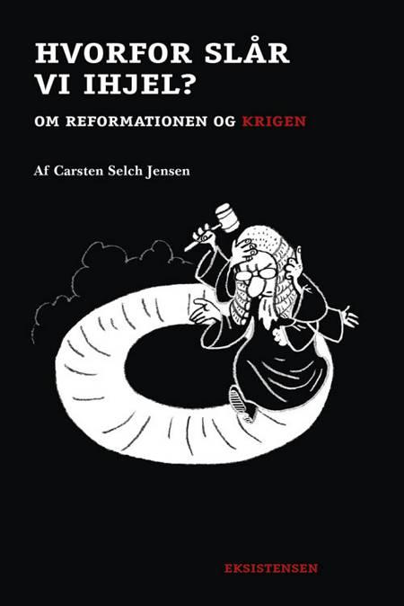 Hvorfor slår vi ihjel? af Carsten Selch Jensen