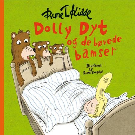 Dolly Dyt og de bøvede bamser af Rune T. Kidde