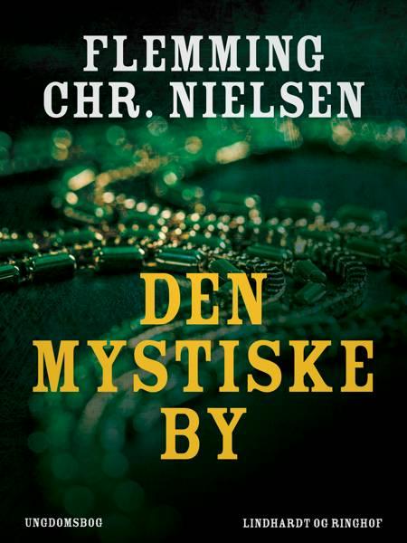 Den mystiske by af Flemming Chr. Nielsen