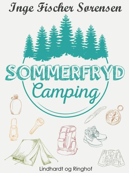Sommerfryd Camping af Inge Fischer Sørensen