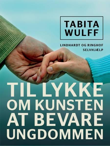 Til lykke af Tabita Wulff