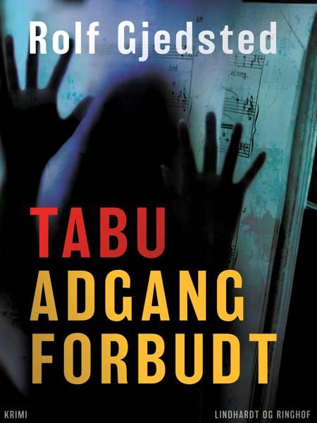 Tabu - adgang forbudt af Rolf Gjedsted