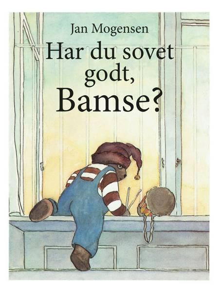 Har du sovet godt, Bamse? af Jan Mogensen