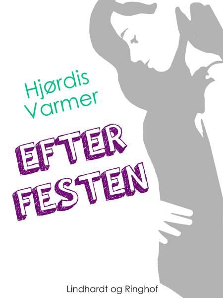 Efter festen af Hjørdis Varmer