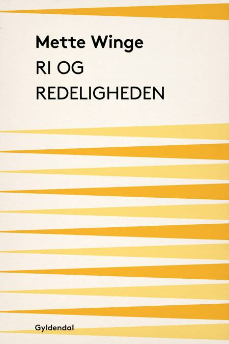 Ri og redeligheden af Mette Winge