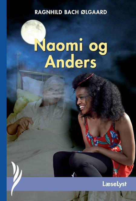 Naomi og Anders af Ragnhild Bach Ølgaard