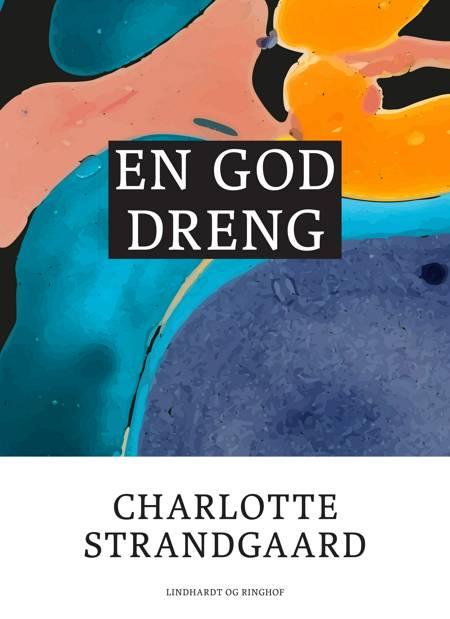 En god dreng af Charlotte Strandgaard