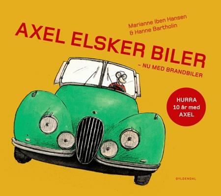 Axel elsker biler af Marianne Iben Hansen og Hanne Bartholin