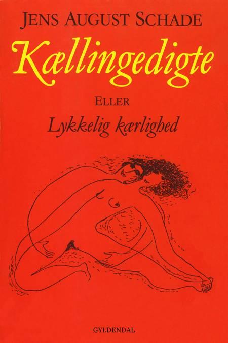 Kællingedigte af Jens August Schade