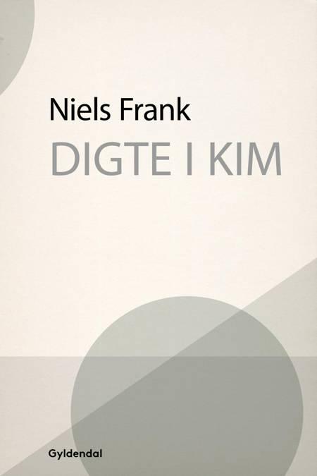 Digte i kim af Niels Frank