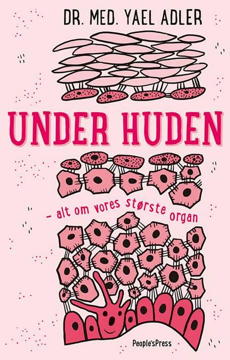 Under huden af Yael Adler og Martin Pasgaard-Westerman