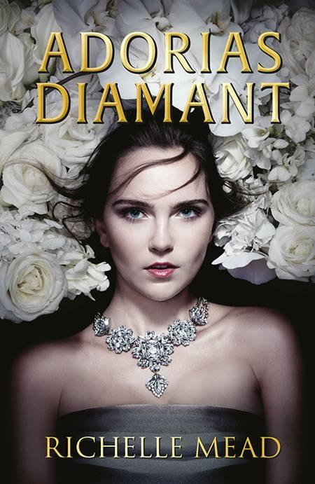 Adorias diamant af Richelle Mead