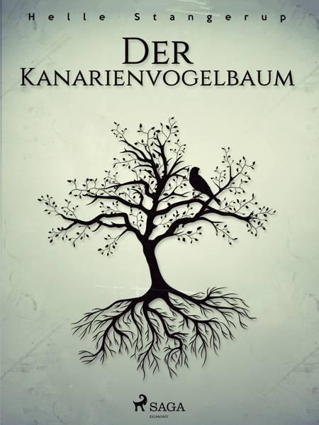 Der Kanarienvogelbaum af Helle Stangerup