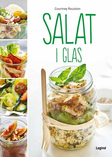 Salat i glas af Courtney Roulston