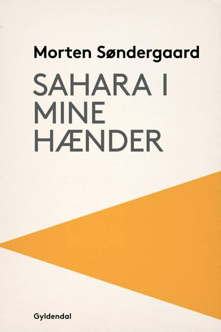 Sahara i mine hænder af Morten Søndergaard og Morten Söndergaard