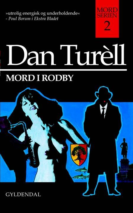 Mord i Rodby af Dan Turèll