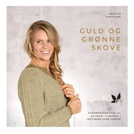 Guld og grønne skove af Annette Danielsen