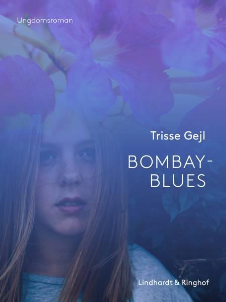Bombay-blues af Trisse Gejl