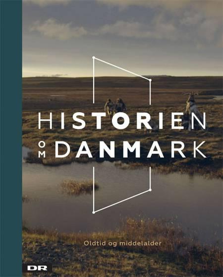 Historien om Danmark 1 af Jeanette Varberg og Kurt Villads Jensen
