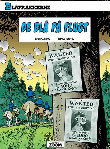 Blåfrakkerne: De blå på flugt af Raoul Cauvin, Willy Lambil, Lambil og Salvérius