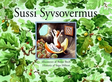 Sussi Syvsovermus af Bente Bech og Ingo Milton