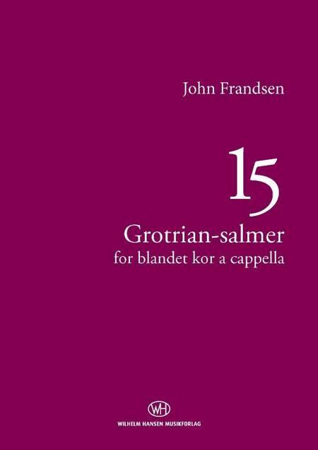 15 Grotrian-salmer af Simon Grotrian og John Frandsen