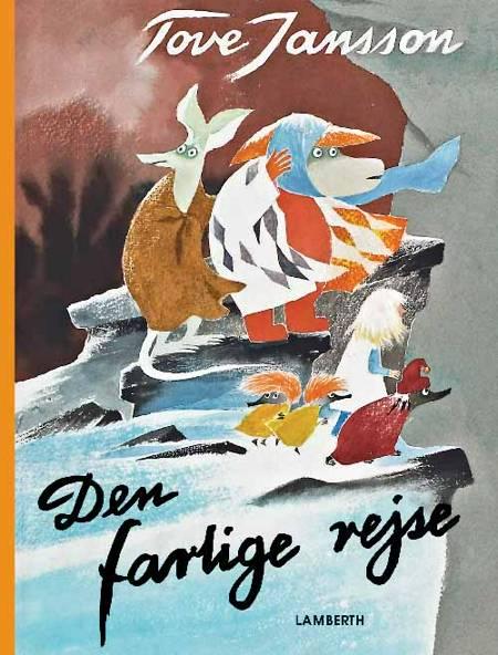 Den farlige rejse af Tove Jansson