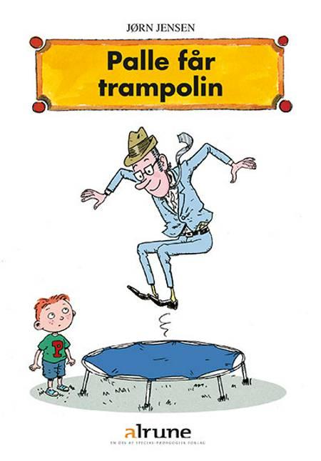 Palle får trampolin af Jørn Jensen