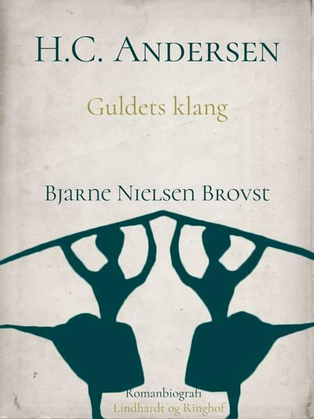 H.C. Andersen. Guldets klang af Bjarne Nielsen Brovst
