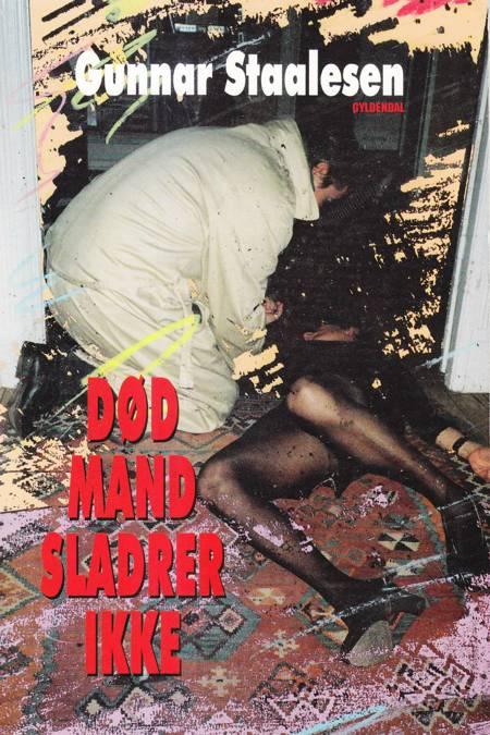 Død mand sladrer ikke af Gunnar Staalesen
