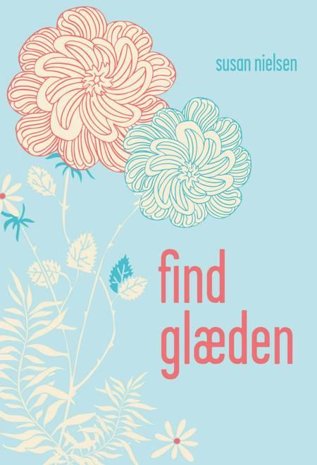 Find glæden af Susan Nielsen