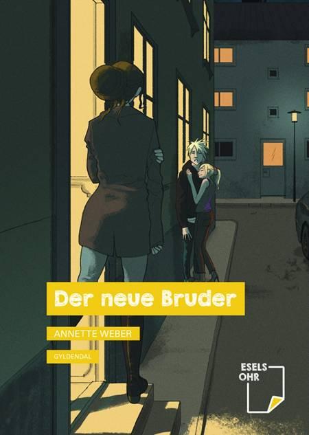Der neue Bruder af Annette Weber