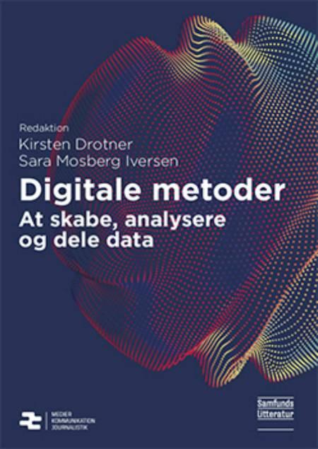 Digitale metoder af Kirsten Drotner og Sara Mosberg Iversen