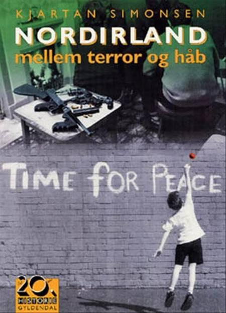 Nordirland - mellem terror og håb af Kjartan Simonsen