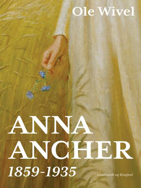 Anna Ancher af Ole Wivel