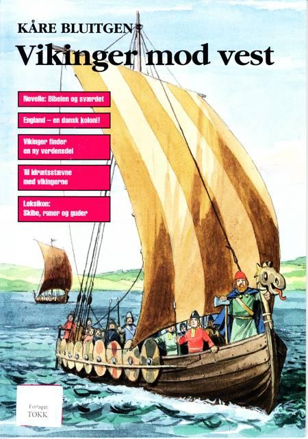 Vikinger mod vest af Kåre Bluitgen