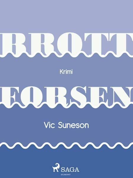 Brottforsen af Vic Suneson