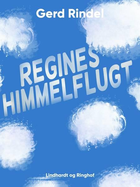 Regines himmelflugt af Gerd Rindel