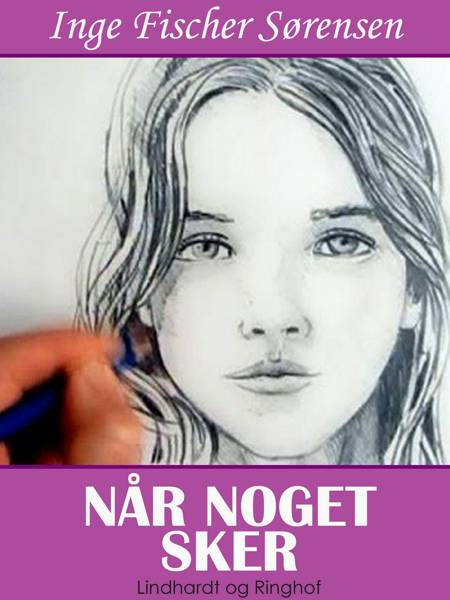 Når noget sker af Inge Fischer Sørensen