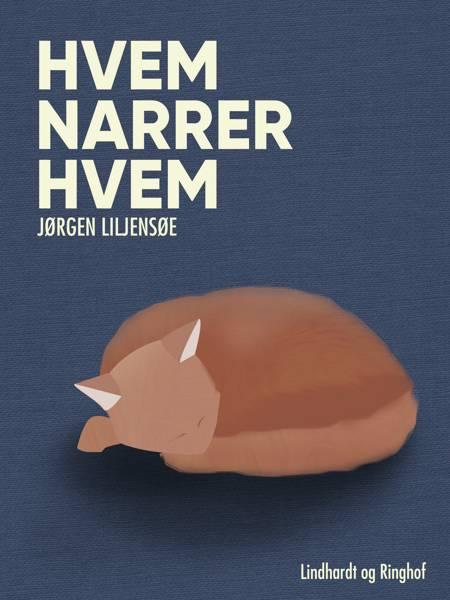 Hvem narrer hvem af Jørgen Liljensøe