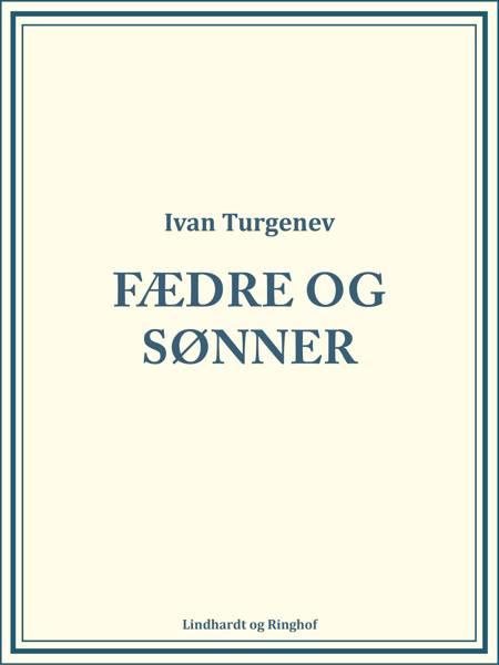 Fædre og sønner af Ivan Turgenev